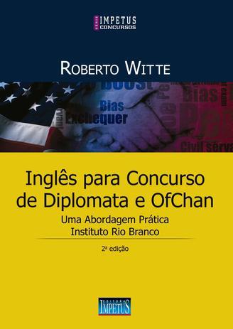 Livro Inglês Para Concursos De Diplomata E Ofchan