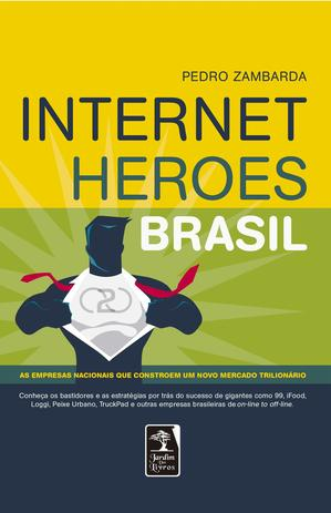 Imagem de Livro - Internet Heroes Brasil