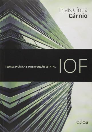 Imagem de Livro - Iof: Teoria, Prática E Intervenção Estatal