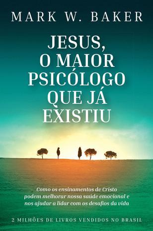 Imagem de Livro - Jesus, o maior psicólogo que já existiu