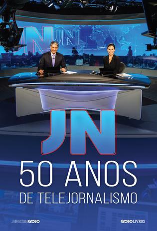 Imagem de Livro - JN: 50 anos de telejornalismo