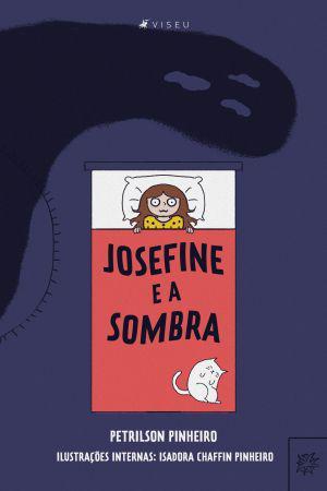Imagem de Livro - Josefine e a sombra - Viseu