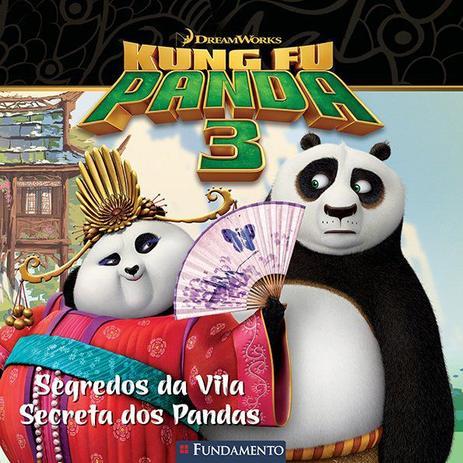 Imagem de Livro - Kung Fu Panda 3 - Segredos Da Vila Secreta Dos Pandas (Dreamworks)