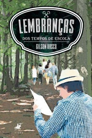 Imagem de Livro - Lembranças dos tempos de escola - Editora viseu