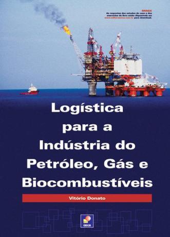 Imagem de Livro - Logística para a indústria do petróleo, gás e biocombustíveis