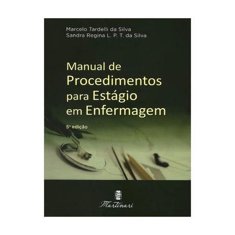 Imagem de Livro - Manual de Procedimentos para Estágio em Enfermagem - Tardelli # <> - Martinari
