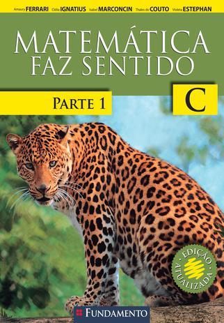 Imagem de Livro - Matematica Faz Sentido C - Parte 1 - Versão Santo Inácio - 2ª Edição