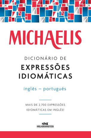 Imagem de Livro - Michaelis dicionário de expressões idiomáticas – inglês-português