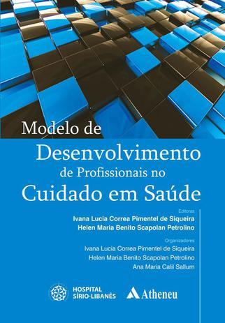 Imagem de Livro - Modelo de desenvolvimento de profissionais no cuidado em saúde