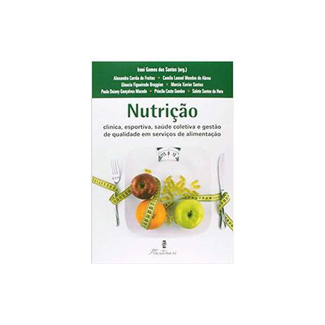 Imagem de Livro - Nutrição - Clínica, Esportiva, Saúde Coletiva e Gestão de Qualidade em Serviços de Alimentação - Santos