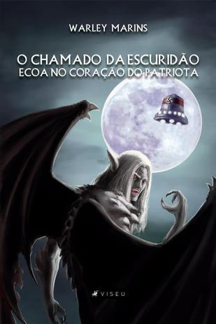 Imagem de Livro - O chamado da escuridão ecoa no coração do patriota - Editora viseu