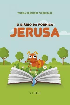 Imagem de Livro - O diário da formiga Jerusa - Editora viseu
