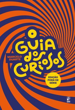 Imagem de Livro - O guia dos curiosos - Fora de série