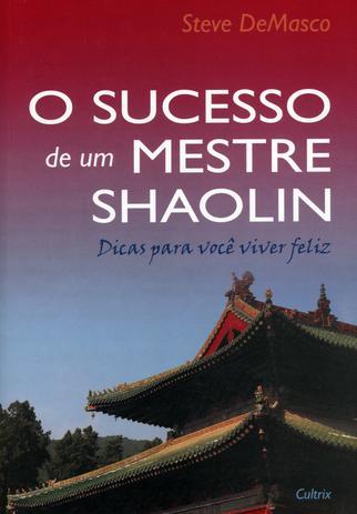 Imagem de Livro - O Sucesso de Um Mestre Shaolin