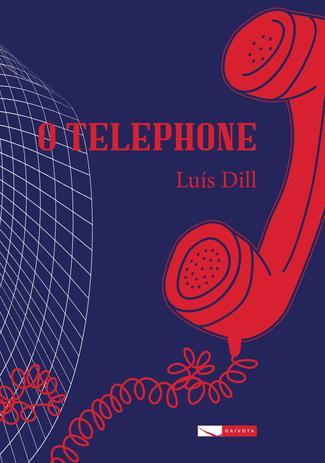 Imagem de Livro - O telephone