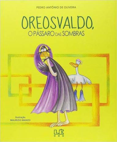 Imagem de Livro - Oreosvaldo - o pássaro das sombras
