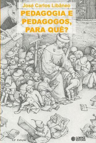 Imagem de Livro - Pedagogia e pedagogos, para quê?