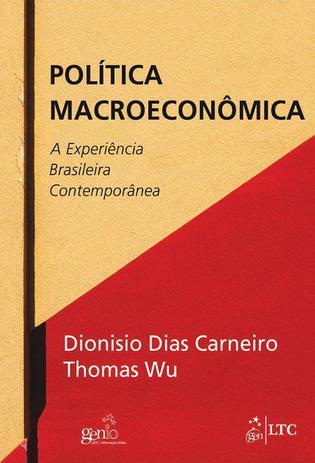 Imagem de Livro - Política Macroeconômica - A Experiência Brasileira Contemporânea