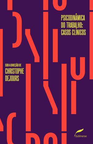 Imagem de Livro - Psicodinâmica do trabalho: casos clínicos