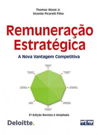 Imagem de Livro - Remuneração Estrategica: A Nova Vantagem Competitiva