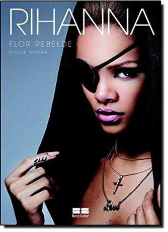 Imagem de Livro - Rihanna: Flor rebelde