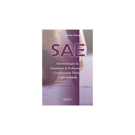 Imagem de Livro - SAE - Sistematização da Assistência de Enfermagem - Considerações Teóricas e Aplicabilidade - Chaves# - Martinari
