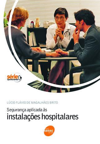 Imagem de Livro - Segurança aplicada as instalações hospitalares