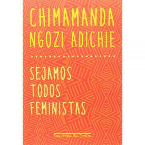 Imagem de Livro: Sejamos todos feministas - Chimamanda Ngozi Adichie