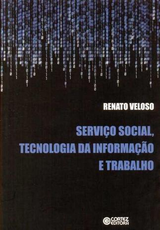Imagem de Livro - Serviço Social, tecnologia da informação e trabalho