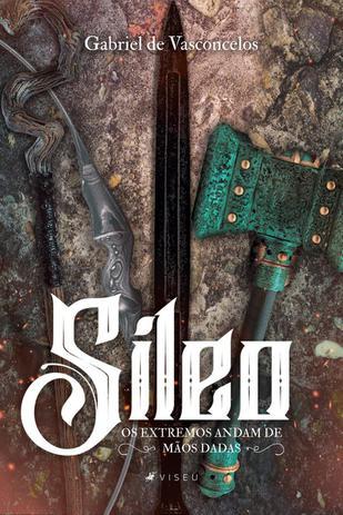 Imagem de Livro - Sileo: os extremos andam de mãos dadas - Editora viseu