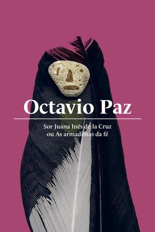 Imagem de Livro - Sor Juana Inés de la Cruz ou As armadilhas da fé