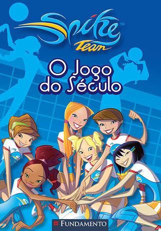 Imagem de Livro - Spike Team 02 - O Jogo Do Século