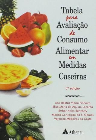 Imagem de Livro - Tabela para avaliação de consumo alimentar em medidas caseiras