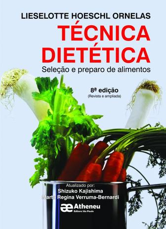 Imagem de Livro - Técnica dietética - seleção e preparo de alimentos