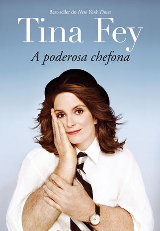 Imagem de Livro - Tina Fey: A poderosa chefona