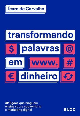Imagem de Livro - Transformando palavras em dinheiro