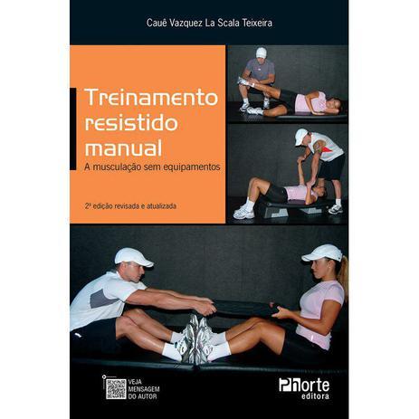 Imagem de Livro - Treinamento Resistido Manual: A Musculação Sem Equipamento - Teixeira - Phorte