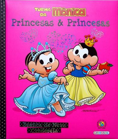 Livro Turma Da Monica Princesas E Princesas Branca De Neve