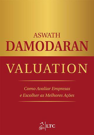 Imagem de Livro - Valuation - Como Avaliar Empresas e Escolher as Melhores Ações