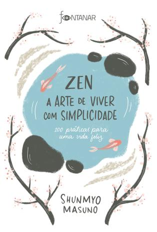 Imagem de Livro - Zen – A arte de viver com simplicidade