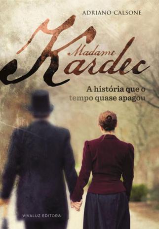 Imagem de Madame Kardec - Vivaluz