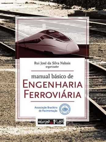 Manual basico de engenharia ferroviaria - Oficina de textos - Livros ... fa8850e23d