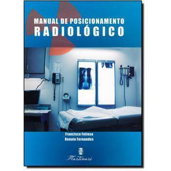 Imagem de Manual De Posicionamento Radiológico
