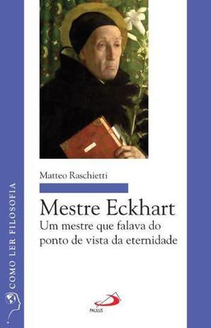 Imagem de Mestre eckhart - um mestre que falava do ponto de