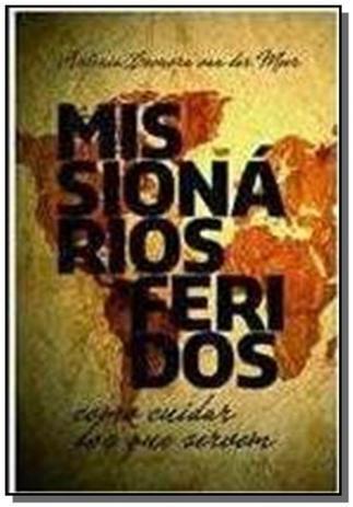 Imagem de Missionarios feridos - Ultimato editora