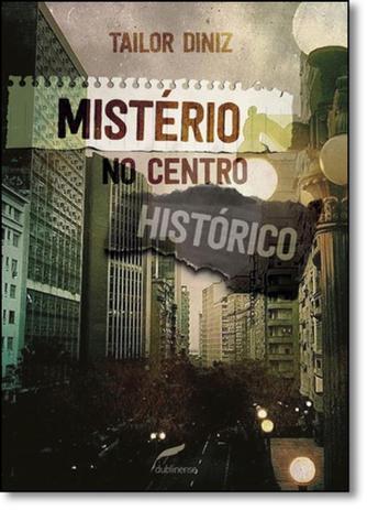 Imagem de Mistério no Centro Histórico