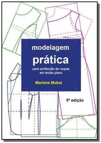 Imagem de Modelagem prática para confecção de roupas para tecido plano - Autor independente