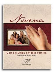 Imagem de Novena Como e linda a nossa familia - Monsenhor Jonas Abib - Canção nova