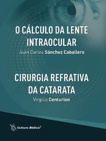 1c58975d6b O Cálculo Da Lente Intraocular / Cirurgia Refrativa Da Catar - Cultura  médica