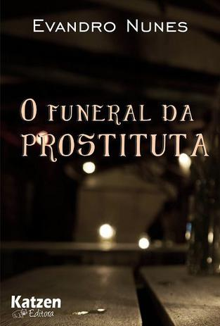 Imagem de O funeral da prostituta - Katzen editora